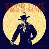 Grind Time For Pimpin,Vol.1 de Various Artists