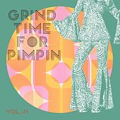 Grind Time For Pimpin,Vol.41 von Various Artists