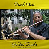 Frank Wess Golden Tracks (Remastered 2017) by Various Artists