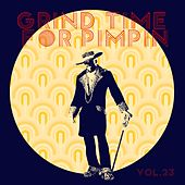Grind Time For Pimpin,Vol.23 von Various Artists