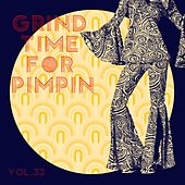 Grind Time For Pimpin,Vol.33 von Various Artists