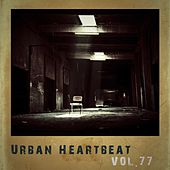 Urban Heartbeat,Vol.77 by Various Artists