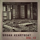 Urban Heartbeat,Vol.40 de Various Artists