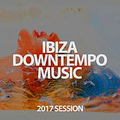 Ibiza Downtempo Music Session 2017 de Various Artists