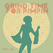 Grind Time For Pimpin,Vol.48 von Various Artists
