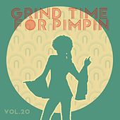 Grind Time For Pimpin,Vol.20 von Various Artists