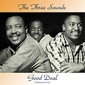 Good Deal (Remastered 2017) de The Three Sounds