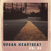 Urban Heartbeat,Vol.86 by Various Artists