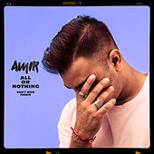 All or Nothing (Gue?? Who Remix) de Amir