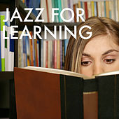 Jazz For Learning by Various Artists