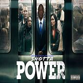 Power de Shotta