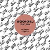 My Heart (Remixes) by Voodoo Chilli