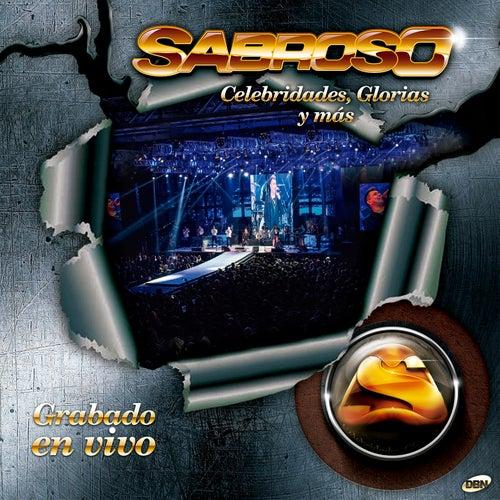 Celebridades, Glorias y Más (En Vivo) by Sabroso