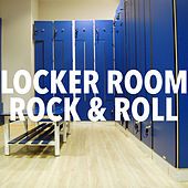 Locker Room Rock & Roll de Various Artists