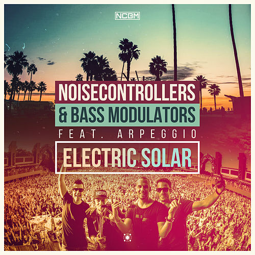 Electric Solar by Noisecontrollers and Bass Modulators