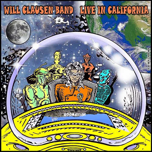 Live in California by The Will Clausen Band