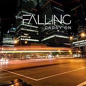 Carry On by The Falling