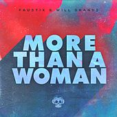 More Than A Woman de Faustix