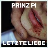 Letzte Liebe von Prinz Pi