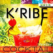 K'ribe Cocktail 2015 by Kribe