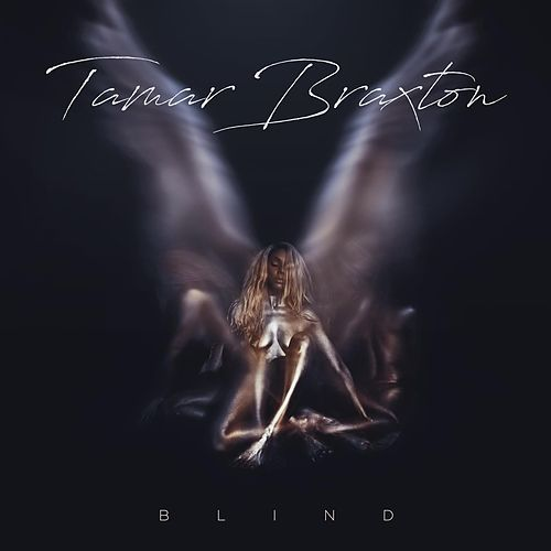 Blind by Tamar Braxton