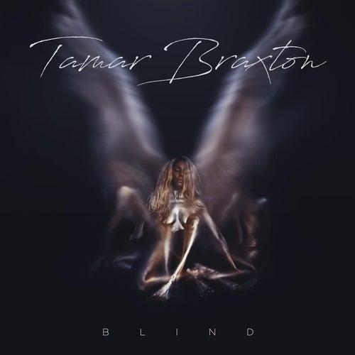 Blind by Tamar Braxton