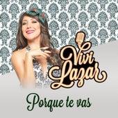 Porque Te Vas by Vivi Lazar