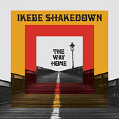 The Way Home by Ikebe Shakedown