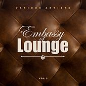 Embassy Of Lounge, Vol. 2 by Various Artists