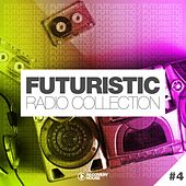 Futuristic Radio Collection #4 by Various Artists