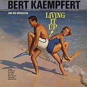 Living It Up by Bert Kaempfert