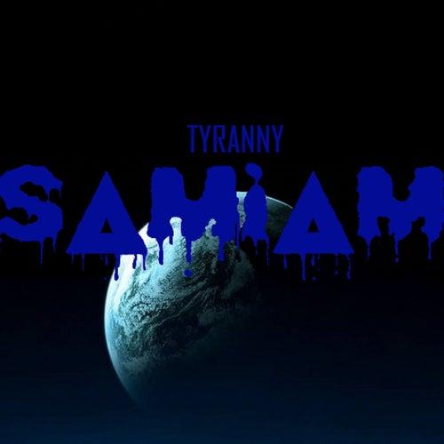 Tyranny by Samiam