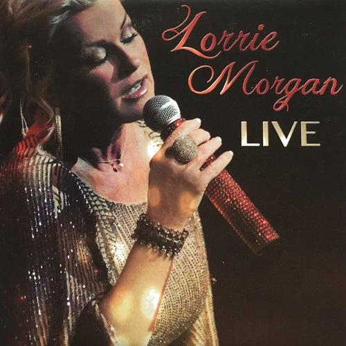 Lorrie Morgan Live by Lorrie Morgan