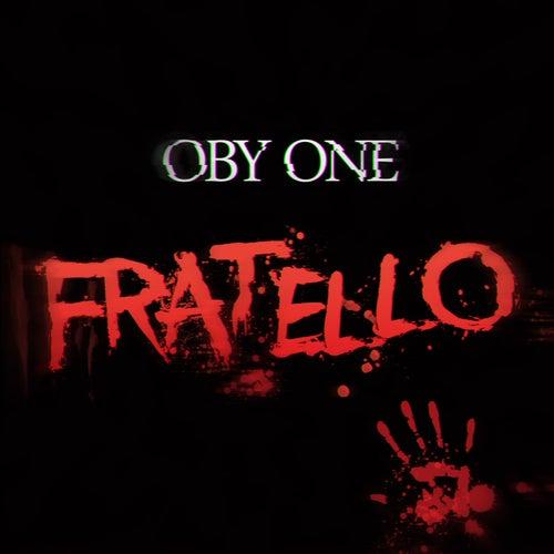 Fratello de Oby One