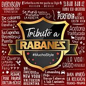 Mucho Style: Tributo a Rabanes, Vol. 1 de Various Artists