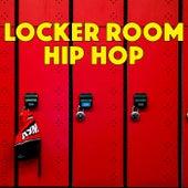 Locker Room Hip Hop de Various Artists