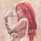 Skin&Earth by LIGHTS