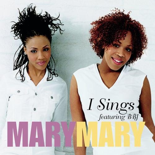 I Sing EP von Mary Mary