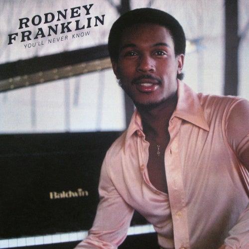 You'll Never Know von Rodney Franklin