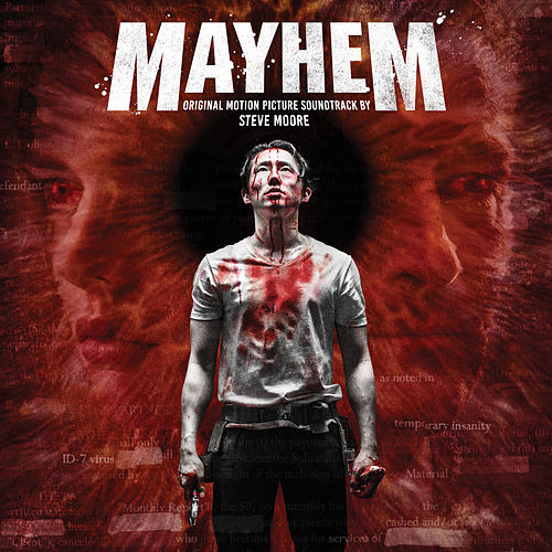 Mayhem (Original Motion Picture Soundtrack) by Steve Moore