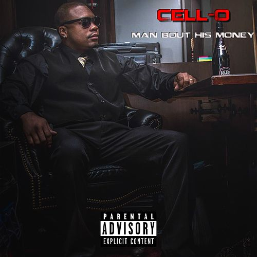 Man Bout His Money by Cello