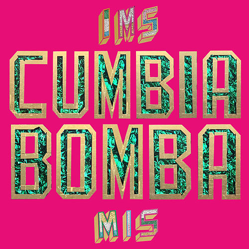 Cumbia Bomba by Mexican Institute of Sound