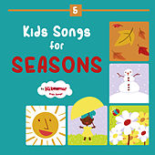 Kids Songs for Seasons - Fall, Winter, Spring, Summer by The Kiboomers