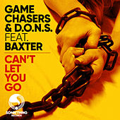 Can't Let You Go (Game Chasers Deeper Mood Radio Edit) by D.O.N.S
