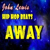 Hip Hop Beats: Away by John Lewis