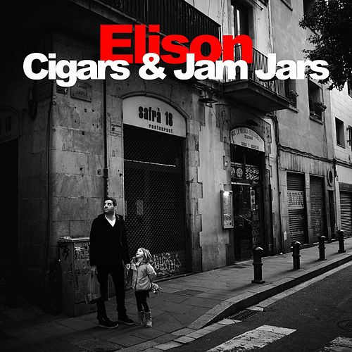 Cigars & Jam Jars by Elison