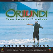 Trilha Sonora do Filme Oriundi - True Love Is Timeless by Various Artists