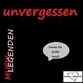 Musik Legenden - Unvergessen (Danke für EURE Musik) de Various Artists
