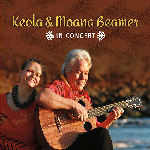 Keola & Moana Beamer in Concert by Keola Beamer