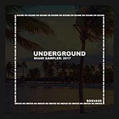 Sound On Sound Sampler: Underground 2017 - Ep di Various Artists